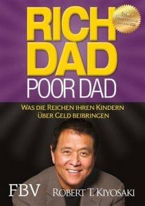 Robert T. Kiyosaki Rich Dad Poor Dad Was die Reichen ihren Kindern über Geld beibringen. FBV Verlag. Buchcover